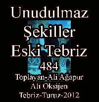 Unudulmaz Şəkillər - Əski Təbriz - Toplayan - Əli Ağapur - Ali Oksijen