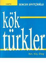 Kök Türkler-Qut-Güc-Uluq-Sencer Divitçioğlu-Istanbul-1987-358s