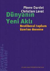 Dünyanın Yeni Ağlı-Neoliberal Toplum Üzerine Deneme-Pierre Dardot-Christian Laval-2009-479s