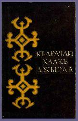 Qarachay Xalqi Yırla-yirla