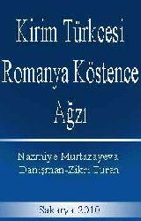 0358-Kirim Türkcesi Rumanya Köstence Ağzı Ses Bilgisi Metin Sözlük Nazmiye Murtazayeva Sakarya-2010