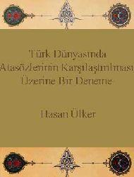 Türk Dünyasında Atasözlerinin qarşılaşdırılması Üzerine Bir Deneme