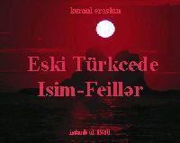 Eski Türkcede Isim-Feillər