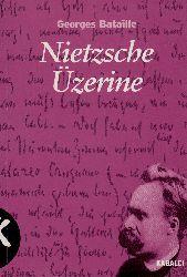 Nietzsche Üzerine Georges Bataille-Muqadder Yaquboğlu-2000-232s