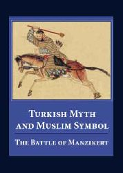 Turkish Myth-and Muslim Symbol