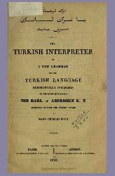 Türk Tercumani-Ya Türk Lisaninin Serfi Cedidi-The Turkish Interpreter Or A New Grammar Of The Turkish Language