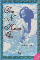 Tanrı Nil Qıyısında Öldü Neval El-Saadavi Nesrin Oral 1995 -155s