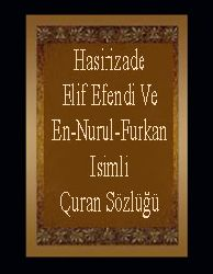 QURAN-Hasirizade Elif Efendi Ve En-Nurul-Furkan Isimli Quran Sözlüğü