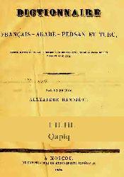 Dictionaire Francais-Arabe-Persan Et Turc