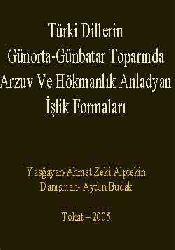 Türki Dillerin Günorta-Günbatar Toparinda Arzuv Ve Hökmanlik Anladyan İşlik Formalari