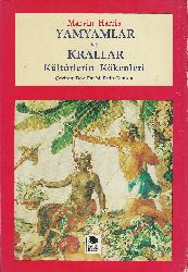 Yamyamlar Ve Krallar-Kültürlerin Kökenleri-Marvin Harris-M.Fatih Gümüş-1994-324s