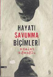 Yaşamı Savunma Biçimleri Edalet Ağaoğlu –1997  104s