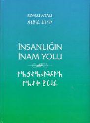 Insanlığın Inam Yolu-Baki-Soylu Atali-2013-380s