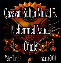 Gazavati Sultan Murad B.Mehemmed Handa Cümle - Yeter Torun