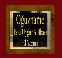 Oğuznamə - Əski Uyqur Alifbası