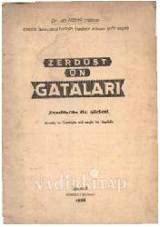 Zerdüşdün  Qataları -Zerdüşdün Öz Şiirleri-Avestanın Menzum-Lirik Parçaları -Ali Nihad Tarlan  71s