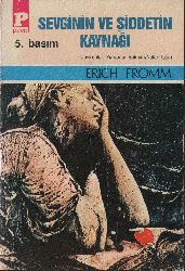 Sevginin Ve Şiddetin Qaynağı-Erich Froom-Çev-Yurdanur Salman-Nalan Içten-1979-167s