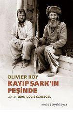 Qayıb Şerqin Peşinde- Olivier Roy-2007-278s