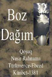 Boz Dağım-Türkmence-Qoşuq