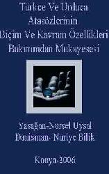 Türkce Ve Urduca Atasözlerinin Biçim Ve Kavram Özellikleri Bakımından Mukayesesi