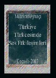 Türkiye Türkcesinde Ses Etkileşimleri