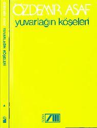 Yuvarlağın Köşeleri-Özdemir Asaf-1991-278s