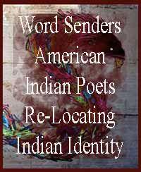 Word Senders American Indian Poets Re Locating-Indian Identity