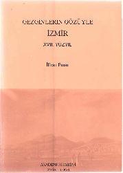Gezginlerin Gözüyle İzmir -17.YY- İlxan Pınar 1996 605s