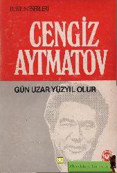 Gün Uzar Yuzyıl Olur -Chengiz Aytmatov- Mehmed Özgül 345s