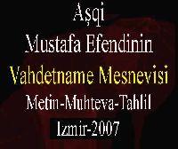 Aşki Mustafa Efendinin Vahdetname Mesnevisi - Mehmet Baş