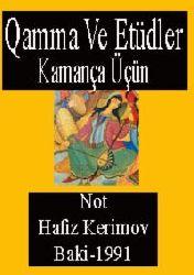 Qamma Ve Etüdler-Kamança Üçün-Not