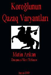 Koroğlunun Qazaq Varyantları