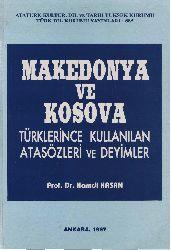 Makedonya Ve Kosova Türklerince Kullanılan Atasözleri Ve Deyimler-Hemdi Hasan-1997-242s