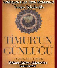 Timurun Günlüğü - Tüzükati Timur - Kutluhan Şakirov - Adnan Aslan
