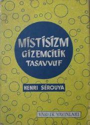 Mistisizm Gizemçilik-Tasavvuf- Henri Serouya-Nihal Önol-1998-126s