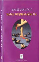 Qadın Düşmanı Sözlük Agnes Michaux-Yiğid Bener 1993 243