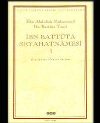 I-ibni Batuta Seyahtnamesi-Abu Abdullah Muhemmed Ibni Batuta Tanci-Çev-A.Seid Ayqut-Istanbul-2004