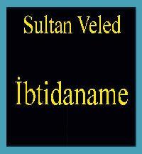 İbtidaname - Sultan Veled