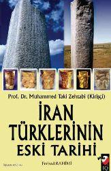 Iran Türklerinin Eski Tarixi - Muhemmed Taki Zehtabi Kirişçi - Ferhad Rəhimi