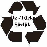 Öz -Türkce Sözlük