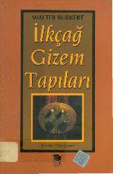 Ilkçağ Gizem Tapıları-Walter Burket-Adır Sina Şener-1999-207s