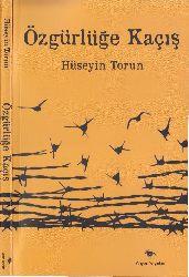 Özgürlüğe Qaçış-2001.Işviçre-Ispanya-Hüseyin Torun-2013-159s