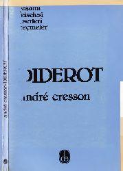 Diderot-Yaşamı-Felsefesi Eserleri Seçmeler-Andre Cresson Denis-Qsım-Bezirçi-1984-112s