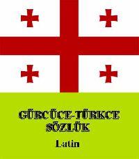 Gürcüce-Türkce Sözlük