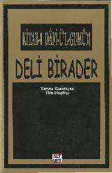 Kitabı Dafiül Qumum-Deli Birader-Filiz Bingölçe-2007-164s