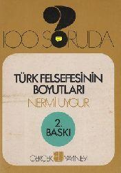 Türk Felsefesinin Boyutları - Nermi Uyqur