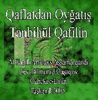 Qaflatdan Oyğatış - Tanbihül Qafilin -Al Faqih Abulays Assamarqandi - Dilmurad Qaşaqov