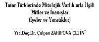 Tatar Türklerinde Mitolojik Varlıqlarla İlgili Mitler Ve İnanışlar (İyeler Ve Yaratıqlar)-Çulpan Zaripova Çetin-24s+Kesli-Tatar Edebiyatının Az Bilinen Bir Türü-Münacatlar-Alsu Kamalyeva-8s