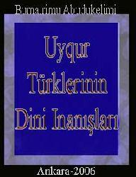 Uyqur Türklerinin Dini Inanışları