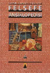 Felsefe Ansiklopedisi-6-Ahmed Cevizçi-2003-918s
